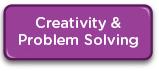 Creativity & Problem Solving