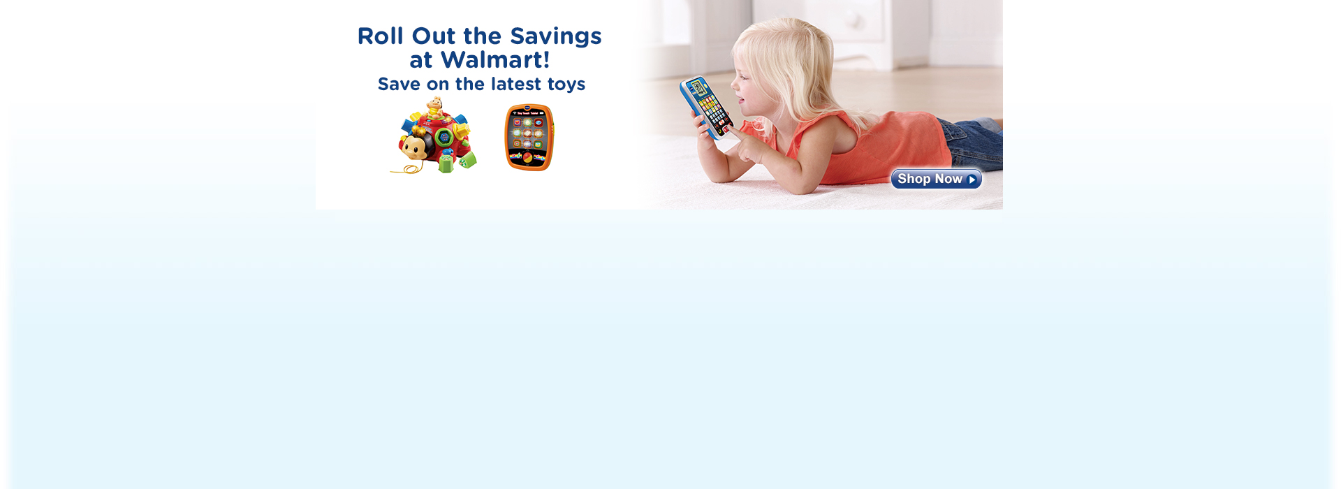 Roll Out the Savings at Walmart Save on the latest toys