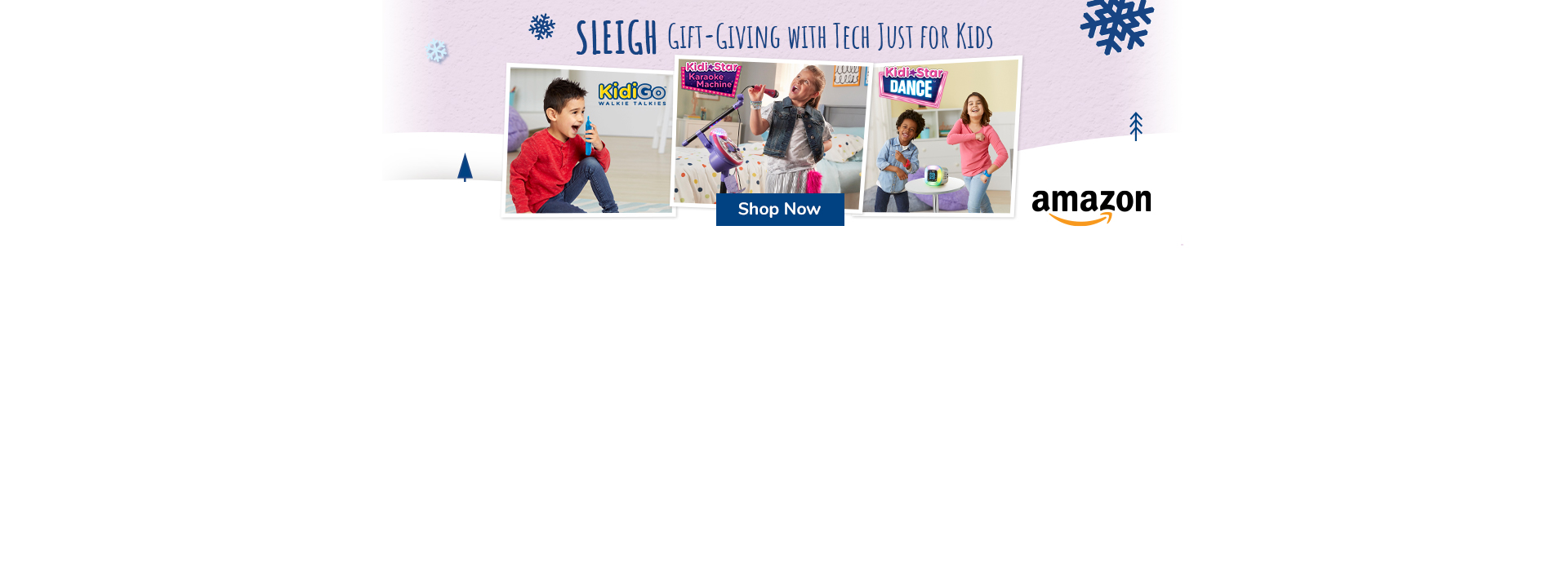 Amazon SLEIGH Gift-Giving with tech just for kids