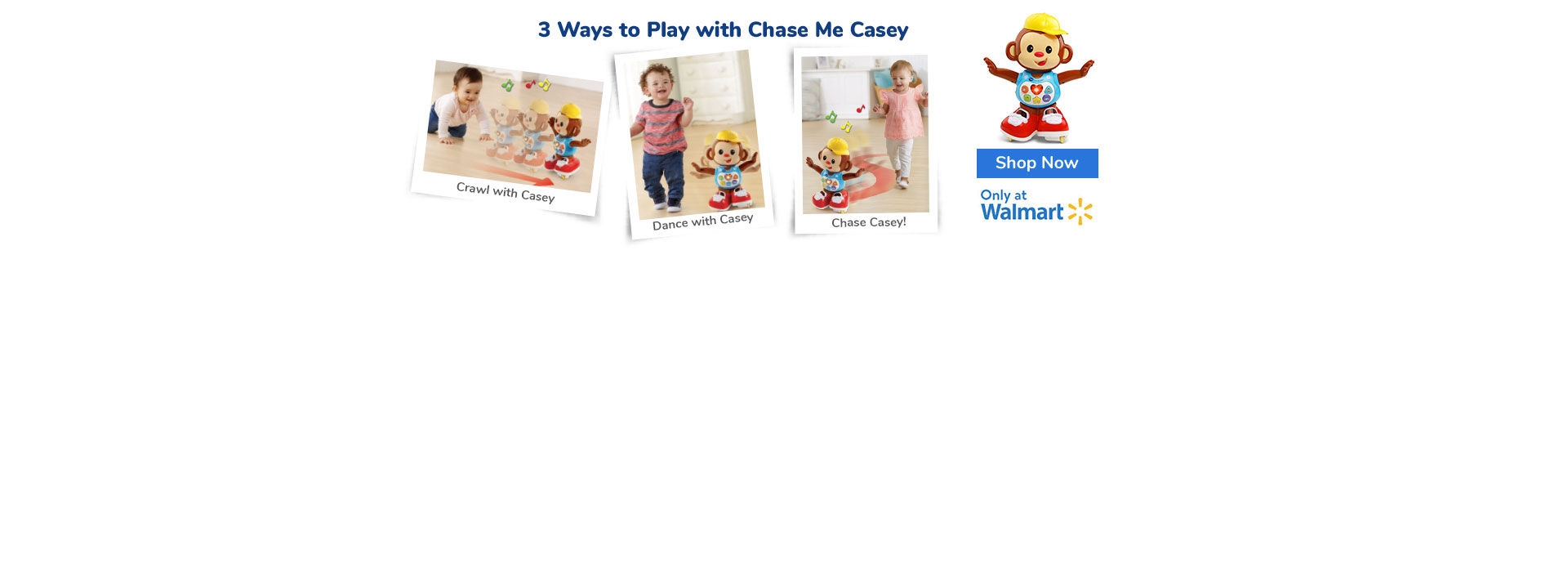 Chase Me Casey - Only at Walmart