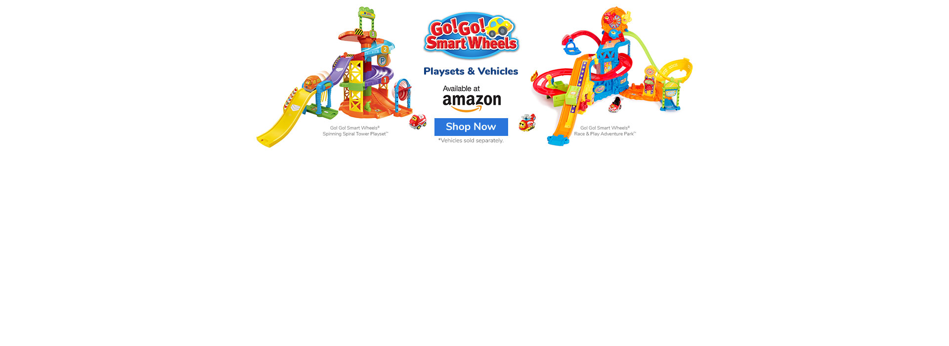 Go! Go! Smart Wheels Playsets and Vehicles
