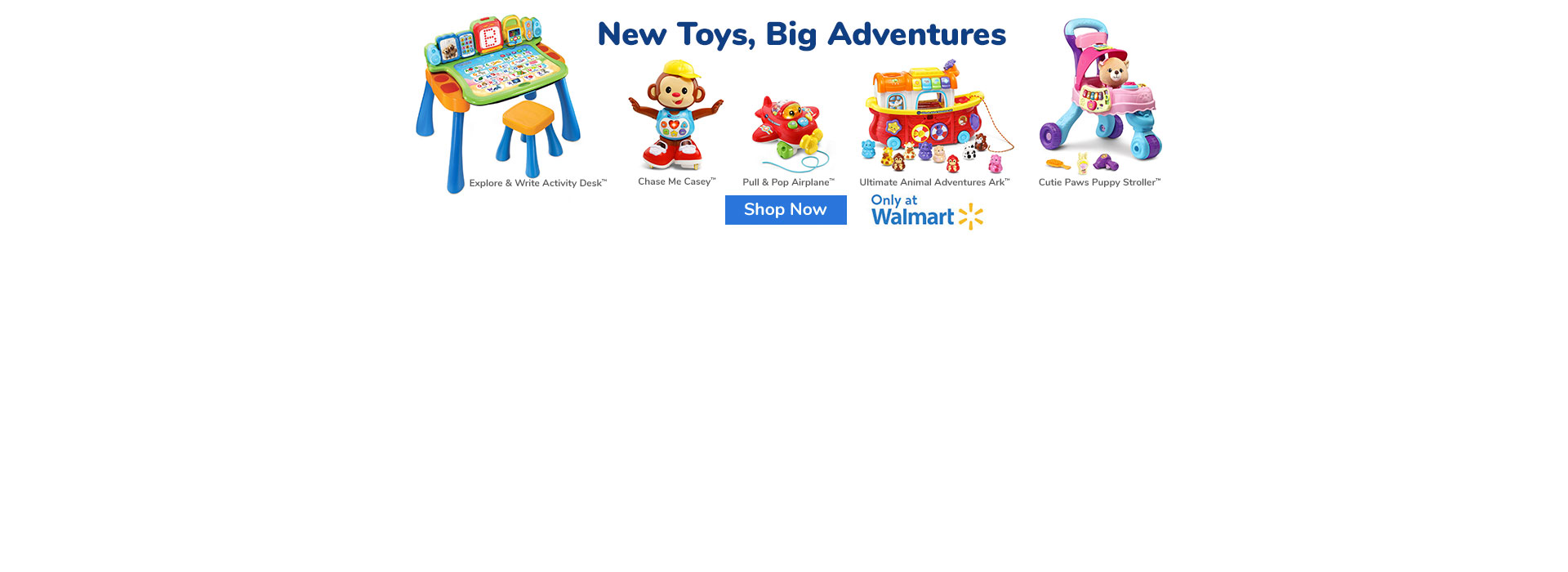 Exclusive Learning Toys available only at Walmart