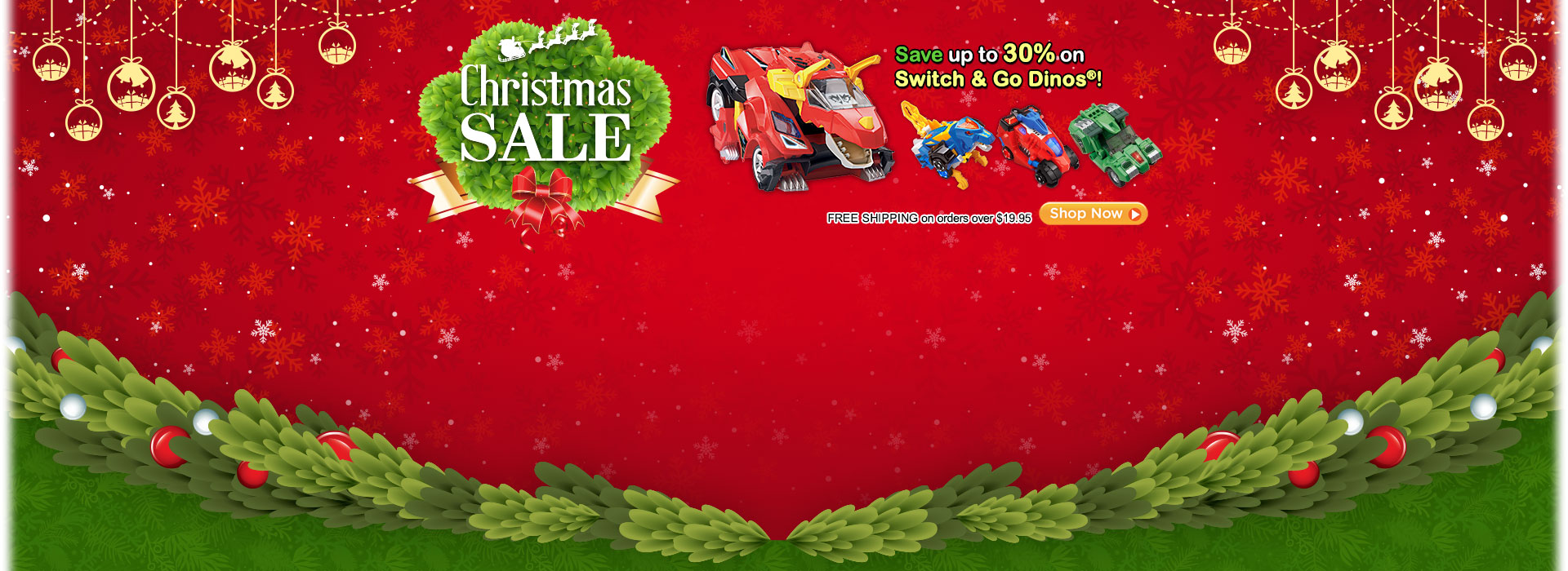 Christmas Sale - Save up to 30% on Switch & Go Dinos!