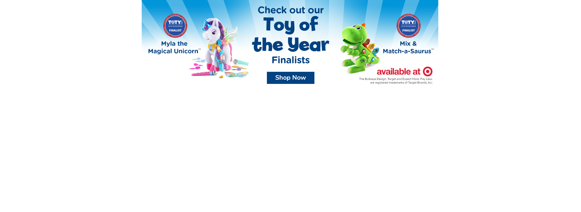 Check out our Toy of the Year Finalists at Target: Myla and Mix n Match Saurus & Myla
