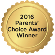 2016 Parents' Choice Award Winner
