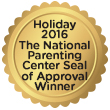 Holdiay 2016. The national parenting center seal of approval winner
