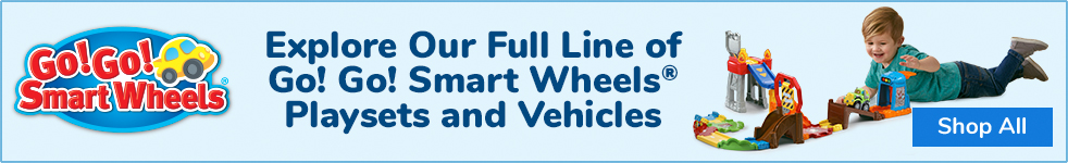 Explore Our Full Line of Go! Go! Smart Wheels Playsets and Vehicles. Shop All. - image, click to shop all
