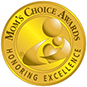 Mom's Choice Awards. Honoring Excellence.